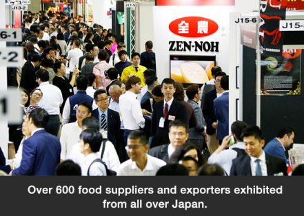 Over 600 food suppliers and exporters exhibited from all over Japan.